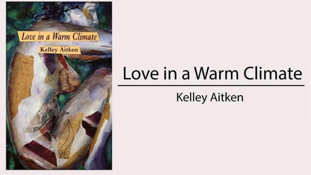 ecuador travel books - love in a warm climate by kelley aitken