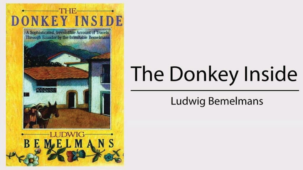 books about ecuador - the donkey inside by ludwig bemelmans